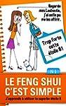 Le Feng Shui c'est simple, N�1: j'app...