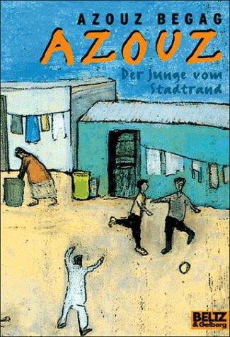 Azouz, der Junge vom Stadtrand. Eine algerische Kindheit in Lyon