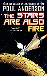 The Stars Are Also Fire (Harvest of Stars) by Poul Anderson (1995-10-15)