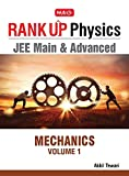 Rank Up Physics JEE Main & Advanced: Mechanics - Vol. 1