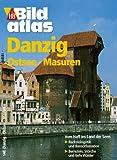 HB Bildatlas Danzig, Ostsee, Masuren -