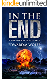 In The End: a pre-apocalypse novel