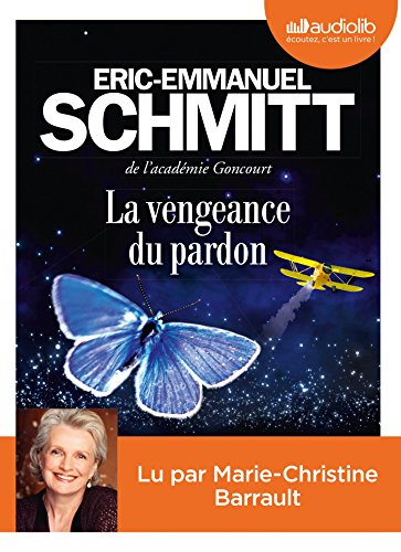 La vengeance du pardon: Livre audio 1 CD MP3 par Eric-Emmanuel Schmitt