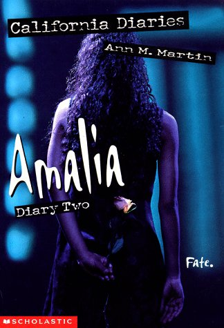 Amalia, Diary Two (California Diaries)