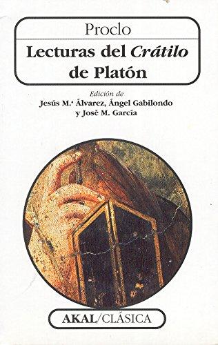 Lecturas del Crátilo de Platón (Clásica) por Proclo