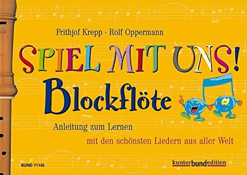 Spiel mit uns (mir)!, Blockflöte (kunter-bund-edition)