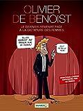 Olivier De Benoist Le Dernier Rempart Face a La Dictature Des Femmes
