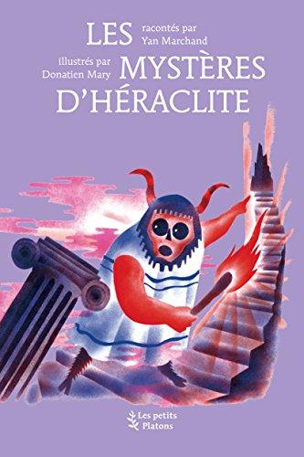 Les mystères d'Héraclite par Yan Marchand