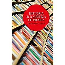 Historia de la crítica literaria (Ariel Letras)