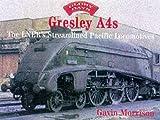 Gresley A4s (Glory Days)