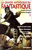 La Grande anthologie du fantastique, tome 3