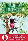 Le avventure di Jacques Papier : storia vera di un amico immaginario