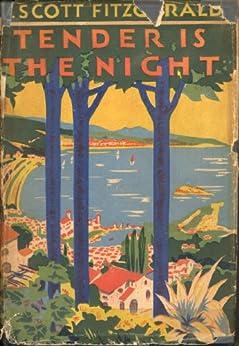 Tender is the Night (English Edition) par [Fitzgerald, F. Scott]