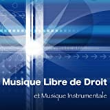 Musique Libre de Droit et Musique Instrumentale (Smooth Jazz, Easy Listening, Musique d'Ambience, Podcast, Royalty Free, Films, Videos, Chill out, Lounge, Jazz Piano
