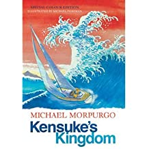 [(Kensuke's Kingdom)] [ By (author) Michael Morpurgo, Illustrated by Michael Foreman ] [October, 2011]