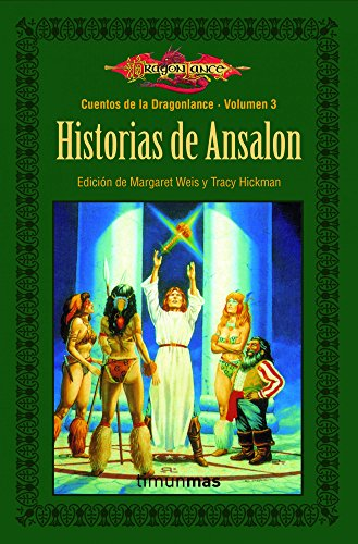 Historias de Ansalon: Cuentos de Dragonlance. Volumen 3 por AA. VV.
