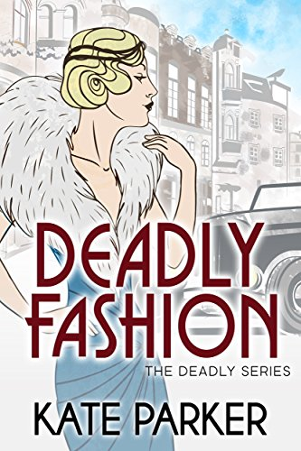 Deadly Fashion (The Deadly Series Book 3) (English Edition)