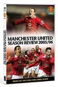 Manchester United: End Of Season Review 2005/2006 [DVD]