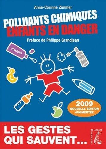 Polluants chimiques, enfants en danger : les gestes qui sauvent