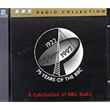 75 Years of the BBC: A Celebration of BBC Radio