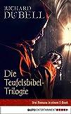 Die Teufelsbibel-Trilogie: Drei Romane in einem E-Book