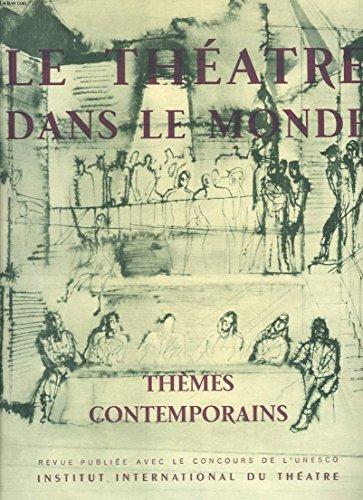 LE THEATRE DANS LE MONDE, VOLUME III, N3, 1954. A L'ECHELLE DU MONDE par S. DE MADARIAGA/ L'INDIVIVDU ET SON DESTIN par G. SKOPNIK/ L'HISTOIRE PRETEXTE par F. AMPBRIERE/ AU DELA DE PIRANDELLO par A. FIOCCO/ LE MIROIR DE NOTRE TEMPS par R. WALKER / ...