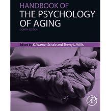 Handbook of the Psychology of Aging (Handbooks of Aging)