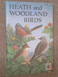 Heath and Woodland Birds (Natural History)