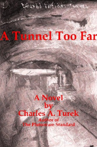 ebook: A Tunnel Too Far (B0043M6J5Q)