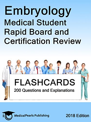 Embryology Medical Student: Rapid Board And Certification Review por Medicalpearls Publishing Llc epub