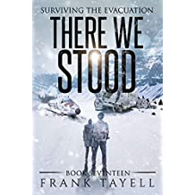 Surviving the Evacuation, Book 17: There We Stood