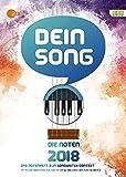 Dein Song 2018: Die Noten - mit Textbeiträgen und tollen Tipps. Gesang mit Begleitung. Ausgabe mit mp3-CD. - Nicolas Hering