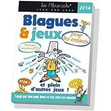 ALMANIAK BLAGUES ET JEUX POUR ENFANTS 2014
