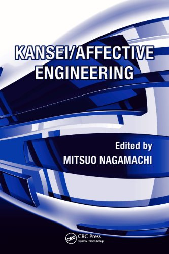 Kansei/Affective Engineering: Volume 2 (Systems Innovation Book Series) (Kansei Engineering)
