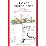 Secret Ingredients: The New Yorker Book of Food - Best Reviews Guide