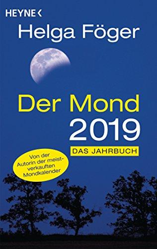 Der Mond 2019: Das Jahrbuch