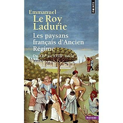 Les Paysans français d'Ancien Régime. Du XIVe au XVIIIe siècle