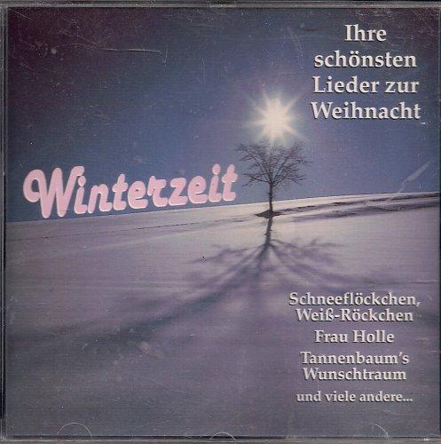 Wi9nterzeit -  Ihre schönsten Lieder zur Weihnacht