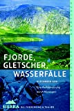 Sierra, Bd.67, Fjorde, Gletscher, Wasserfälle - Alexander Geh