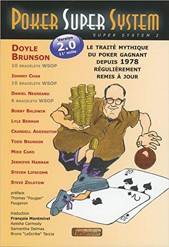 Poker super system - Version 2.0 par Doyle Brunson