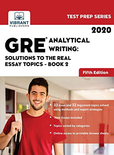 GRE Analytical Writing: Solutions to the Real Essay Topics - Book 2 (Test Prep)