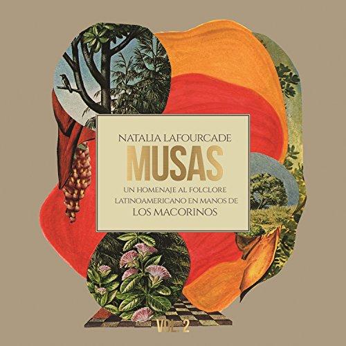 Musas: Un Homenaje Al Folclore Latinoamericano En Manos De Los Macorinos   Vol. 2