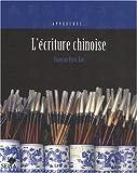 """Afficher """"L'écriture chinoise"""""""