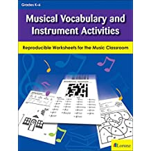Musical Vocabulary and Instrument Activities: Reproducible Worksheets for the Music Classroom (English Edition)