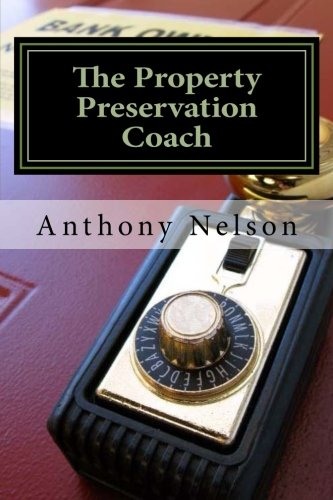 The Property Preservation Coach The Truth To Building A Company With Long Term Success