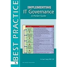 Implementing It Governance: A Pocket Guide (English Version) (Best Practice (Van Haren Publishing))