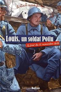 """Afficher """"Louis, un soldat poilu"""""""
