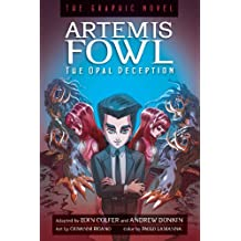 The Opal Deception: The Graphic Novel (Artemis Fowl (Graphic Novels))