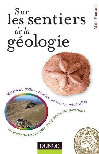 Sur les sentiers de la géologie par Alain Foucault