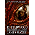 Bitterwood: The Complete Collection (Bitterwood Trilogy Book 5)